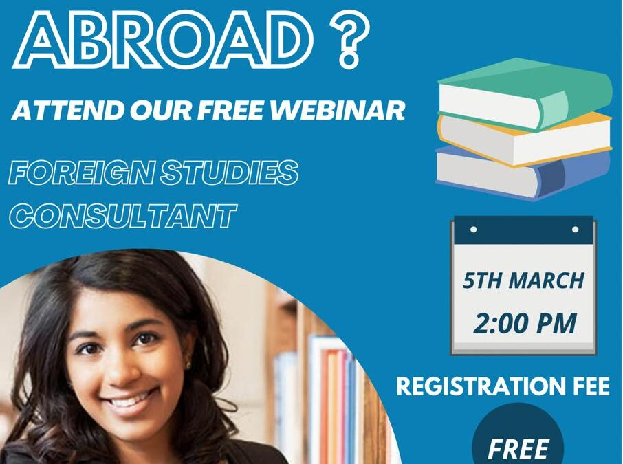 Webinar on Foreign studies and job prospects